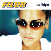 Play & Download It's Alright (feat. Nellie Ettison) by Filur | Napster