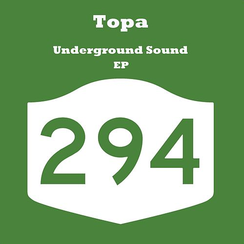 Play & Download Underground Sound - Single by Topa | Napster