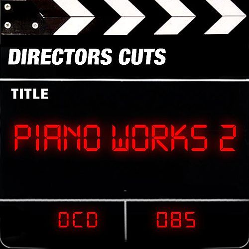 Piano Works 2 by Various Artists