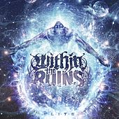 Play & Download Elite by Within The Ruins | Napster
