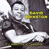 It's Gonna Be a Showdown by David Brinston