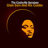 The Coolsville Sessions by Glam Sam