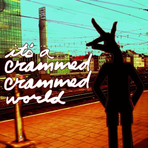 Play & Download It's A Crammed Crammed World by Various Artists | Napster