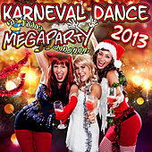 Play & Download Karneval Dance Megaparty 2013 (inkl. Scream and Shout, Gangnam Style, Nur noch Schuhe an und vielen anderen) by Karneval Dance Megaparty 2013 | Napster