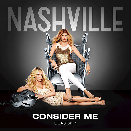 Consider Me by Nashville Cast