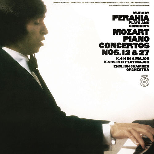 Play & Download Murray Perahia Plays and Conducts Mozart: Piano Concertos Nos. 12 & 27 by Murray Perahia | Napster