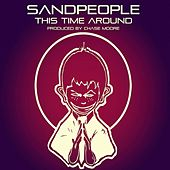 Play & Download This Time Around by Sandpeople | Napster