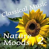 Play & Download Classical Music, Nature Moods, Vol.2 by Various Artists | Napster