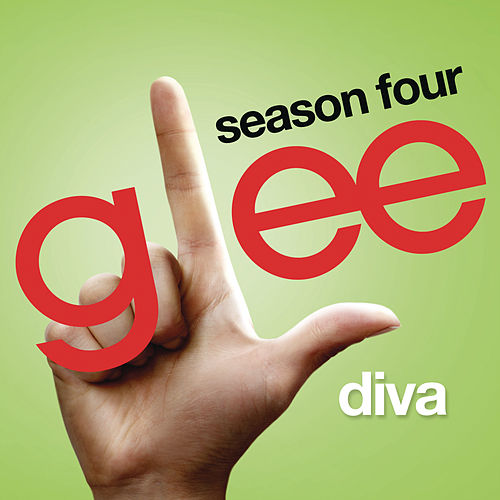 Play & Download Diva (Glee Cast Version) by Glee Cast | Napster