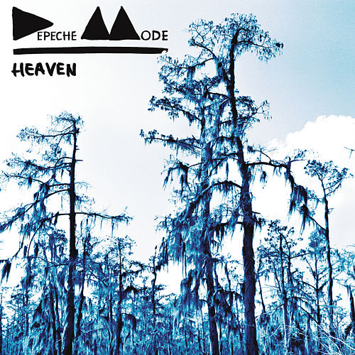 Play & Download Heaven by Depeche Mode | Napster