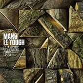 Play & Download Changing Days by Mano Le Tough  | Napster