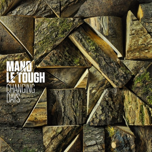 Changing Days by Mano Le Tough