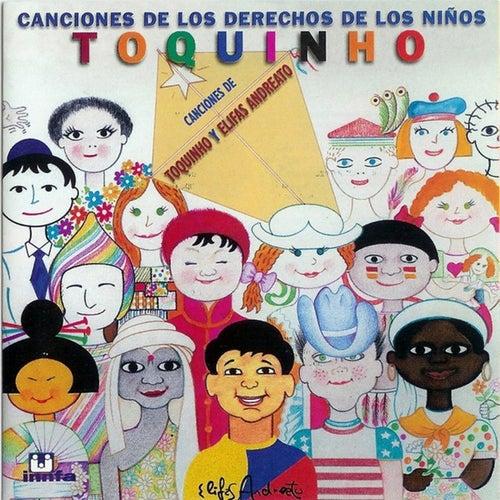 Play & Download Canciones de los Derechos de los Niños by Toquinho | Napster