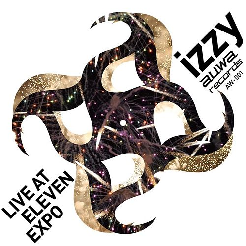 Play & Download Live at Eleven Expo - EP by Izzy | Napster