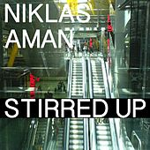Play & Download Stirred Up by Niklas Aman | Napster