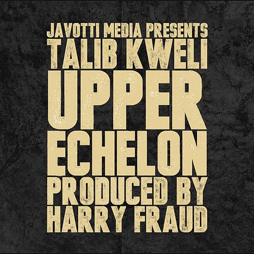 Play & Download Upper Echelon by Talib Kweli | Napster