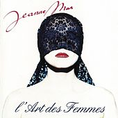 Play & Download L'art des femmes by Jeanne Mas | Napster