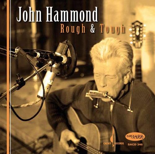 Rough & Tough by John Hammond, Jr.
