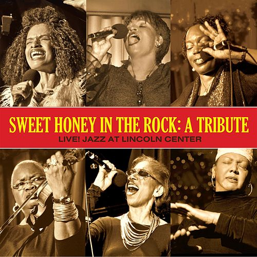 Play & Download A Tribute - Live! Jazz at Lincoln Center by Sweet Honey in the Rock | Napster