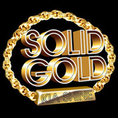 Play & Download Solid Gold by Kia Shine | Napster