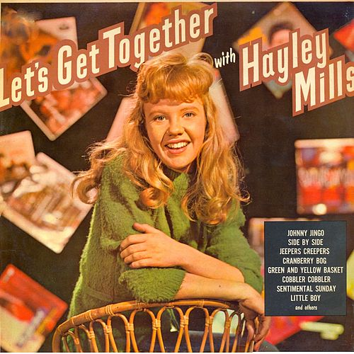 Play & Download Let's Get Together with Hayley Mills (Remastered) by Hayley Mills | Napster