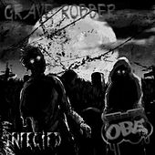 Play & Download Infected (Original Mix) by Grave Robber | Napster