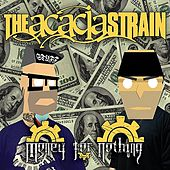 Play & Download Money for Nothing by The Acacia Strain | Napster