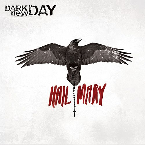 Hail Mary by Dark New Day