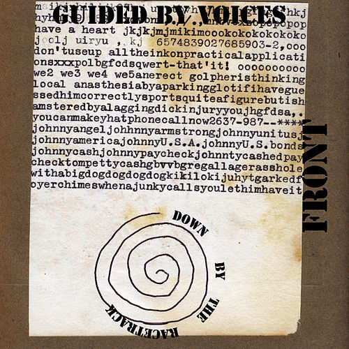 Play & Download Down by the Racetrack by Guided By Voices | Napster