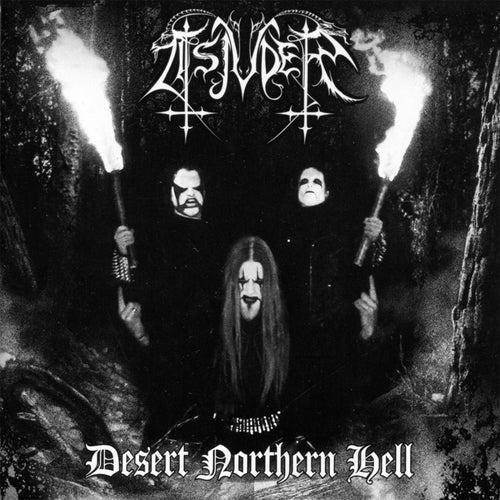 Play & Download Desert Northern Hell (deluxe reissue) by Tsjuder | Napster