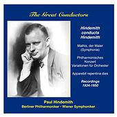 Play & Download The Great Conductors: Paul Hindemith conducts own works by Various Artists | Napster
