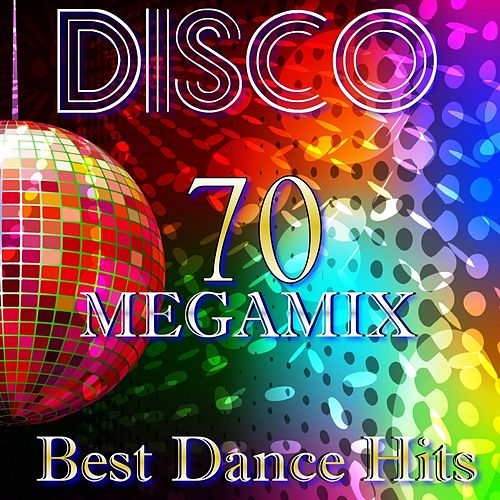 Play & Download Disco 70 Non Stop Megamix (Best Dance Hits) by Disco Fever | Napster