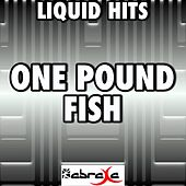 One Pound Fish - A Tribute to £1 Fish Man by Liquid Hits