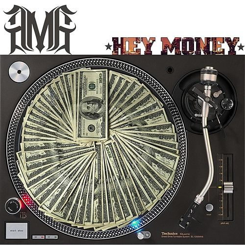 Play & Download Hey Money by AMG | Napster