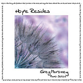 Play & Download Hope Resides by Greg Maroney | Napster