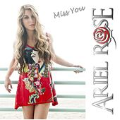 Play & Download Miss You by Ariel Rose   Napster