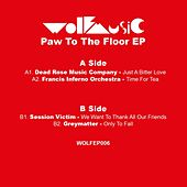 Play & Download Paw To The Floor EP by Various Artists | Napster