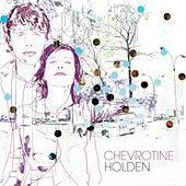 Play & Download Chevrotine by Holden | Napster