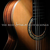 The Best Spanish Guitar Songs by Various Artists