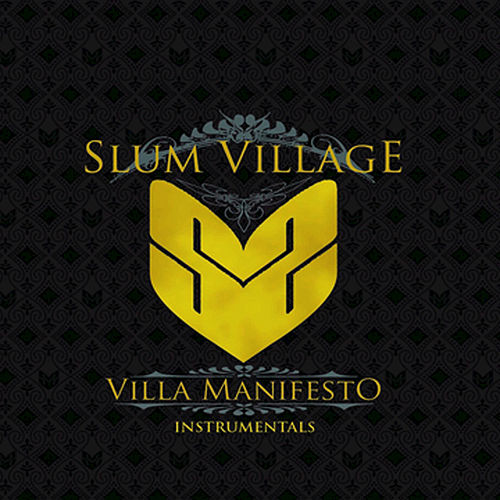 Play & Download Villa Manifesto Instrumentals by Slum Village | Napster