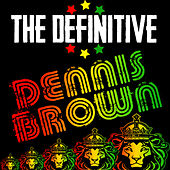 The Definitive Dennis Brown by Dennis Brown