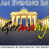 An Evening in Germany by Rhythm On The Radio