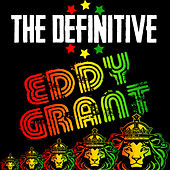 The Definitive Eddy Grant by Eddy Grant