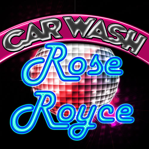 Play & Download Car Wash (Carter Lane) by Rose Royce | Napster