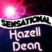 Play & Download Sensational Hazell Dean by Hazell Dean   Napster