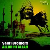 Sabri Brothers - Allah Hi Allah by Sabri Brothers