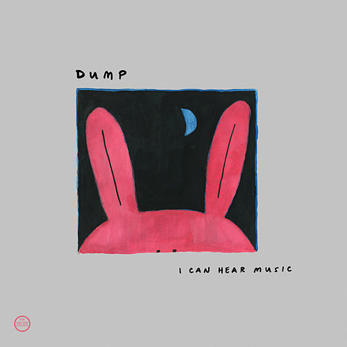 Play & Download I Can Hear Music by Dump | Napster