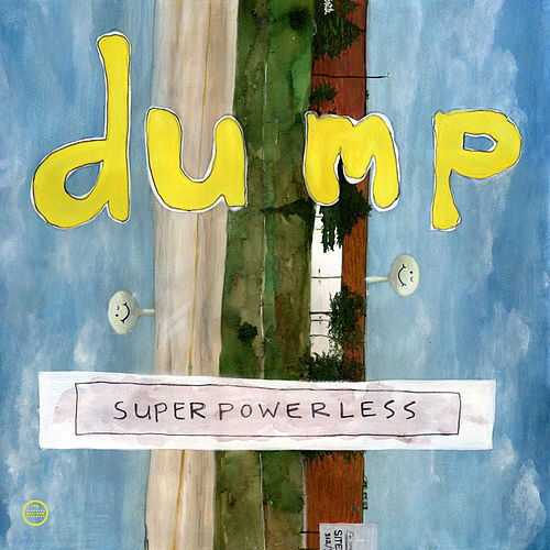 Superpowerless by Dump