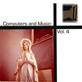 Play & Download Computers and Music: Vol. 4 by Various Artists | Napster