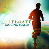 The Ultimate Jogging Playlist by Various Artists